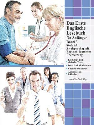 cover image of Das Erste Englische Lesebuch für Anfänger, Band 3