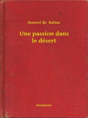 cover image of Une passion dans le désert
