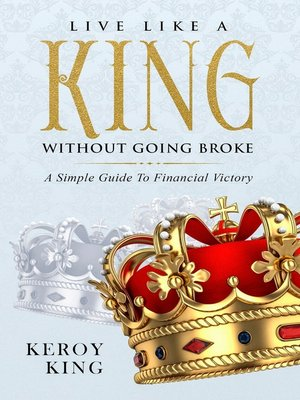 cover image of Live like a King without Going Broke