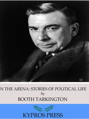 cover image of In the Arena: Stories of Political Life