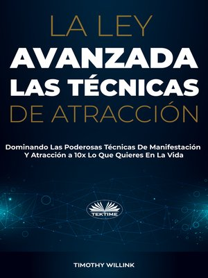 cover image of La Ley Avanzada Las Técnicas De Atracción