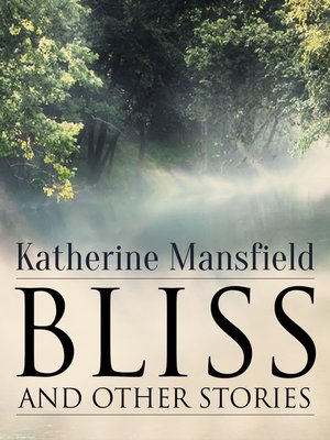 cover image of Bliss, and Other Stories