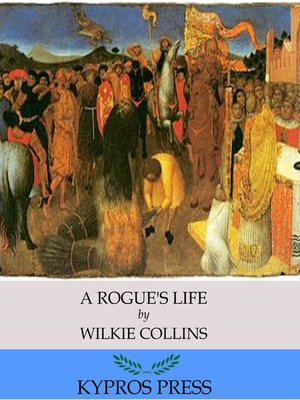 cover image of A Rogue's Life