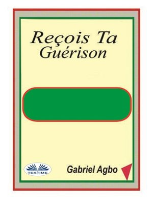 cover image of Reçois Ta Guérison