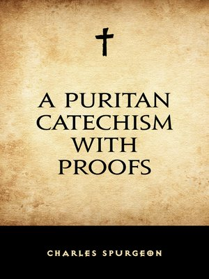 cover image of A Puritan Catechism with Proofs