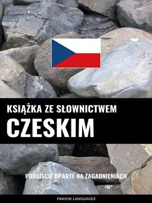 cover image of Książka ze słownictwem czeskim