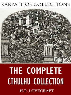 cover image of The Complete Cthulhu Collection