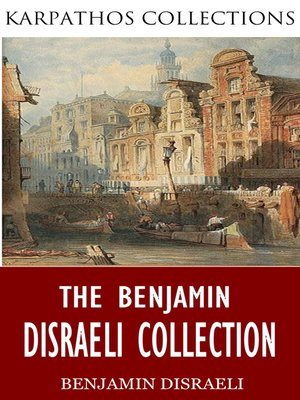 cover image of The Benjamin Disraeli Collection