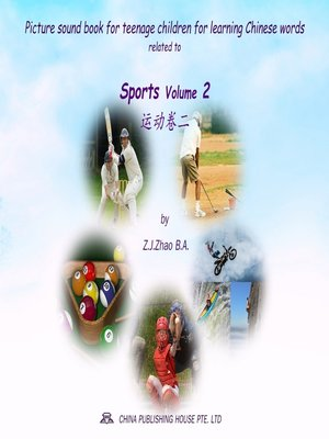 cover image of Picture sound book for teenage children for learning Chinese words related to Sports Volume 2