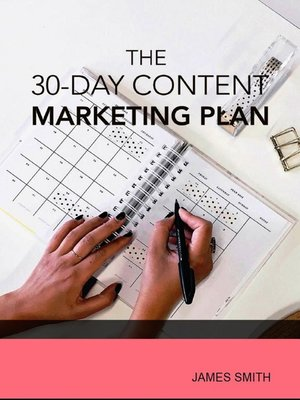 cover image of The 30-Day Content Marketing Plan