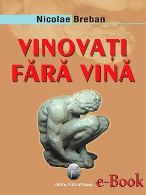 cover image of Vinovați fără vină