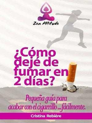 cover image of ¿Cómo dejé de fumar en 2 días?