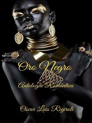 cover image of Oro Negro