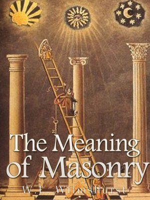 cover image of The Meaning of Masonry
