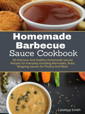 cover image of Homemade Barbecue Sauces Cookbook