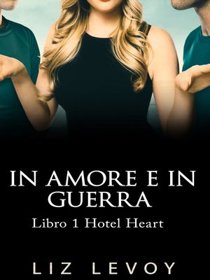 cover image of In Amore e in Guerra