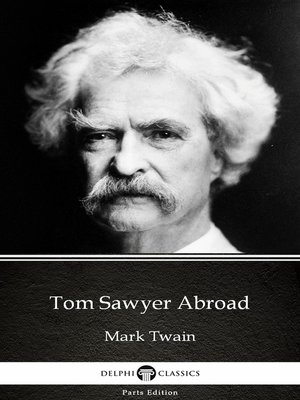 cover image of Tom Sawyer Abroad by Mark Twain