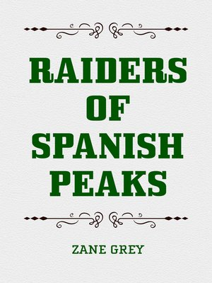 cover image of Raiders of Spanish Peaks