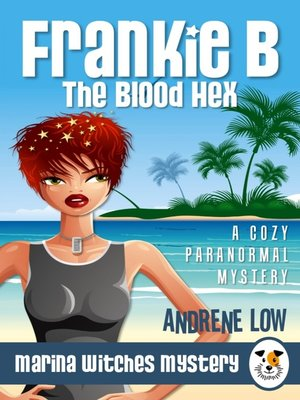 cover image of Frankie B - The Blood Hex
