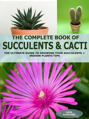 cover image of The Complete Book of Succulent & Cacti: