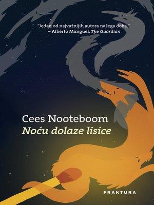 cover image of Noću dolaze lisice