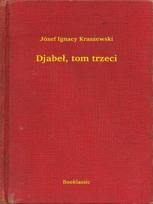 cover image of Djabeł, tom trzeci
