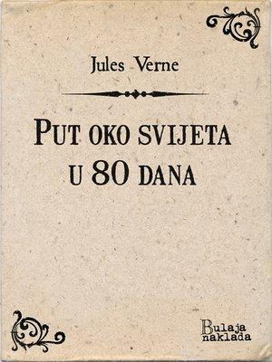 cover image of Put oko svijeta u 80 dana