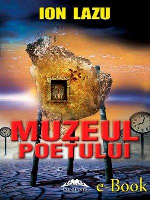 cover image of Muzeul poetului