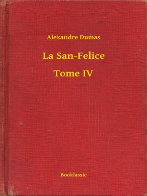 cover image of La San-Felice--Tome IV