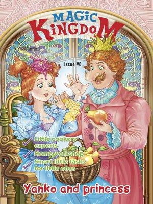 cover image of Magic Kingdom. Yanko and Princess