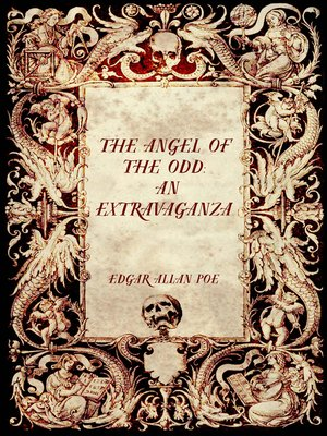 cover image of The Angel of the Odd: An Extravaganza