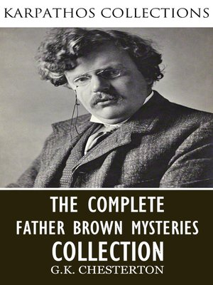 cover image of The Complete Father Brown Mysteries Collection