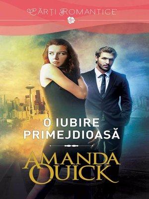 cover image of O iubire primejdioasa