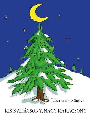 cover image of Kis karácsony, nagy karácsony