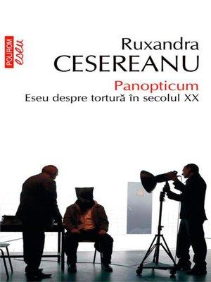 cover image of Panopticum. Eseu despre tortură în secolul XX