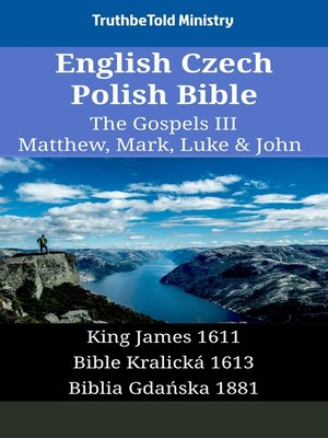 cover image of English Czech Polish Bible - The Gospels III - Matthew, Mark, Luke & John