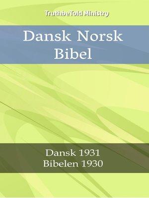 cover image of Dansk Norsk Bibel