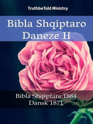 cover image of Bibla Shqiptaro Daneze II