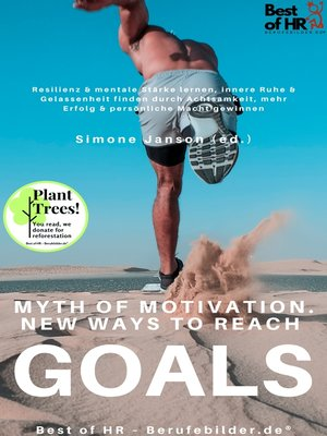 cover image of Myth of Motivation. New Ways to Reach Goals