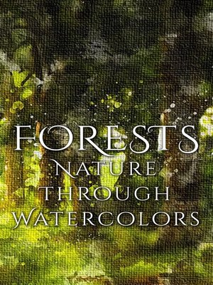 cover image of Forests - Nature through Watercolors