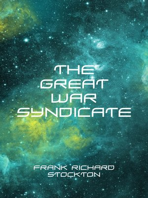 cover image of The Great War Syndicate