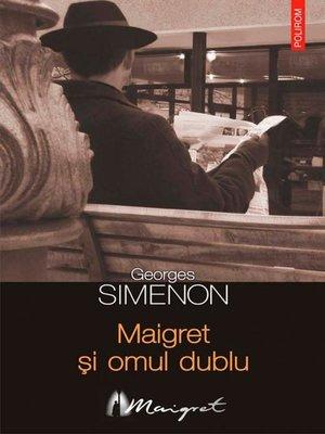 cover image of Maigret și omul dublu
