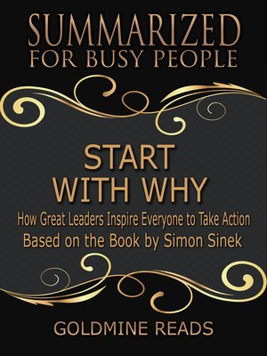 cover image of Summarized for Busy People - Start with Why