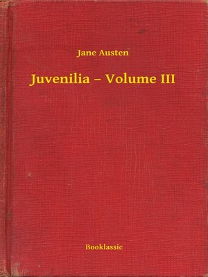cover image of Juvenilia – Volume III