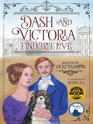 cover image of Dash and Victoria Find True Love