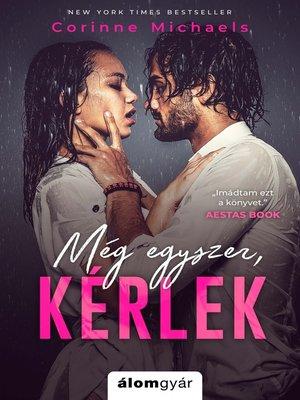 cover image of Még egyszer, kérlek