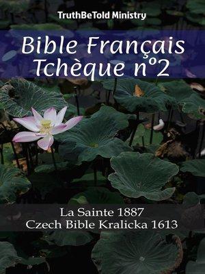 cover image of Bible Français Tchèque n°2