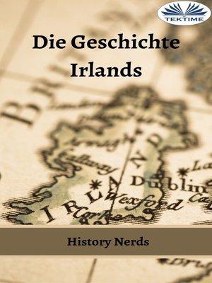 cover image of Die Geschichte Irlands