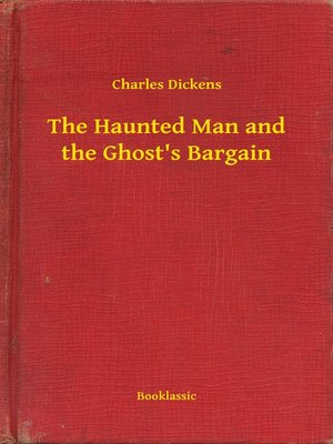 cover image of The Haunted Man and the Ghost's Bargain