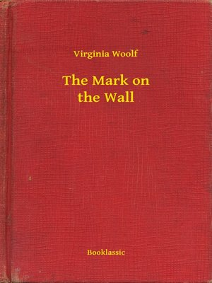 cover image of The Mark on the Wall